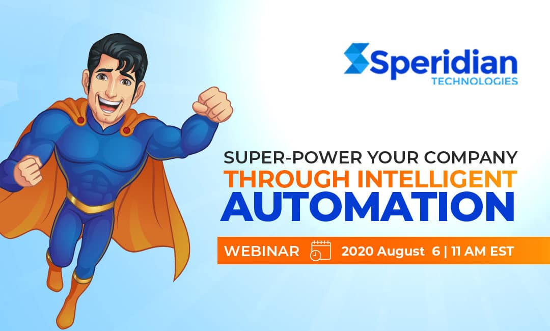 SUPER-POWER YOUR COMPANY THROUGH INTELLIGENT AUTOMATION
