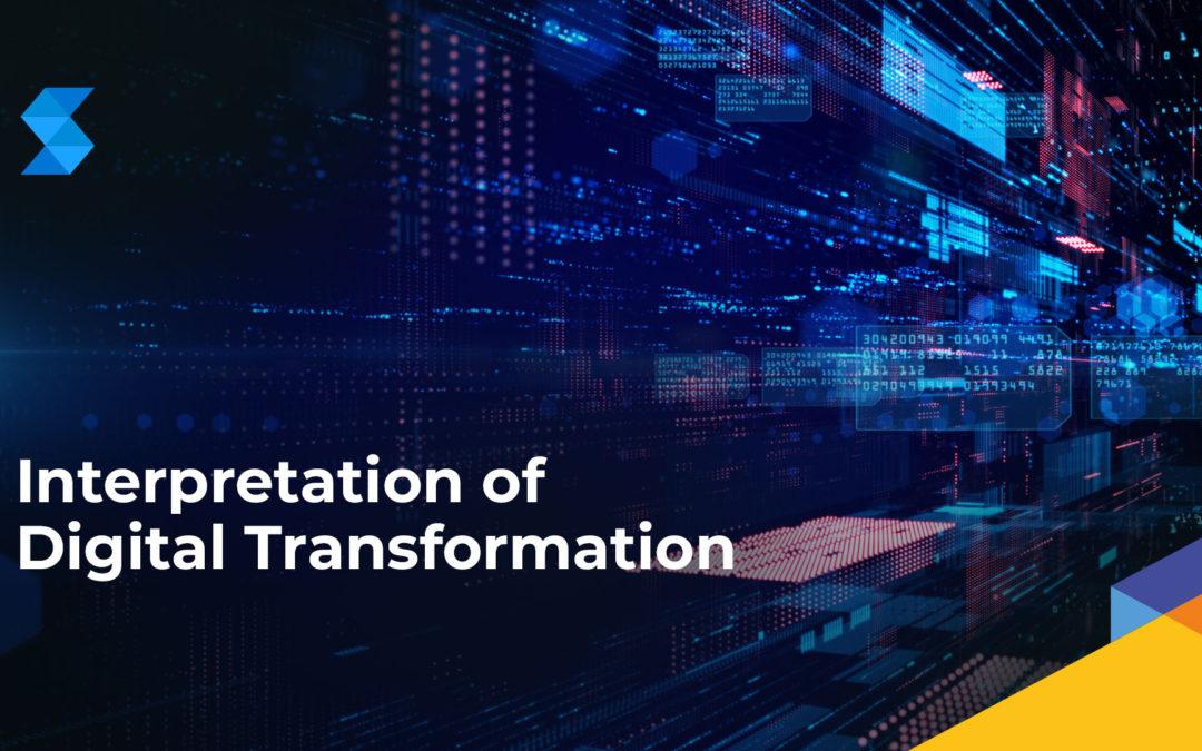 Interpretation of Digital Transformation